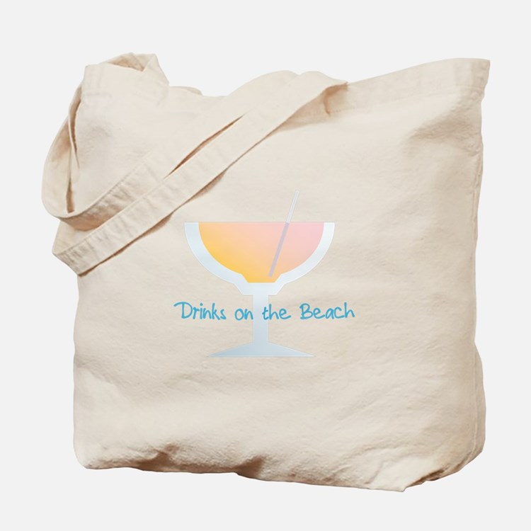 Drinks On The Beach Tote Bag
