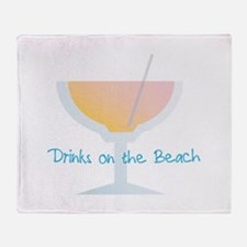 Drinks On The Beach Throw Blanket