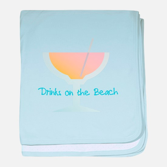 Drinks On The Beach baby blanket