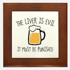 The Liver Is Evil Framed Tile