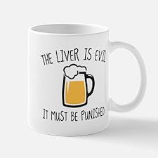 The Liver Is Evil Mug