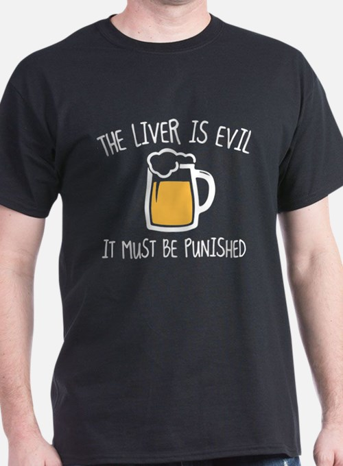 The Liver Is Evil T-Shirt