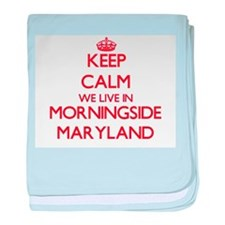 Keep calm we live in Morningside Mary baby blanket