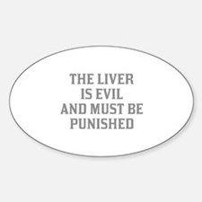The Liver Is Evil Decal