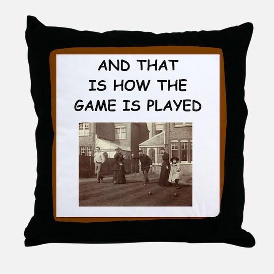 bocce joke Throw Pillow