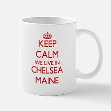 Keep calm we live in Chelsea Maine Mugs