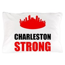 Charleston Strong Pillow Case