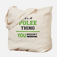 Unique Polee Tote Bag