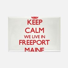 Keep calm we live in Freeport Maine Magnets