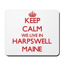 Keep calm we live in Harpswell Maine Mousepad