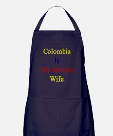 Colombia Is My Second Wife  Apron (dark)