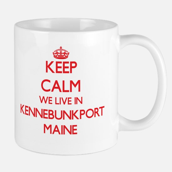 Keep calm we live in Kennebunkport Maine Mugs