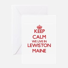 Keep calm we live in Lewiston Maine Greeting Cards