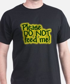 Don't feed T-Shirt