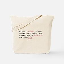 God has Perfect Timing Tote Bag