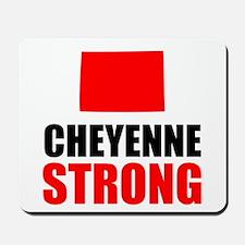 Cheyenne Strong Mousepad