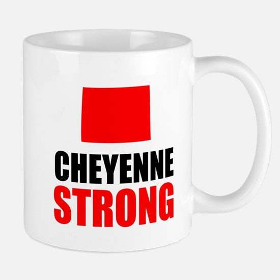 Cheyenne Strong Mugs