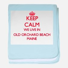 Keep calm we live in Old Orchard Beac baby blanket