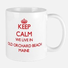 Keep calm we live in Old Orchard Beach Maine Mugs