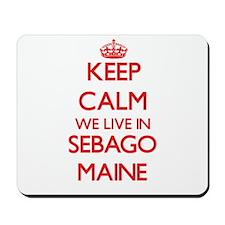 Keep calm we live in Sebago Maine Mousepad