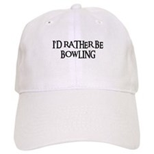 I'D RATHER BE BOWLING Baseball Cap