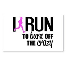 I run to burn off the crazy Stickers