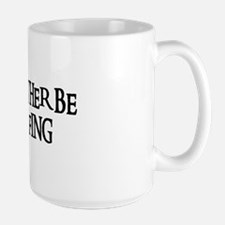 I'D RATHER BE GOLFING Large Mug