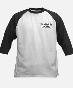I'D RATHER BE GOLFING Tee