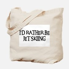 I'D RATHER BE JET SKIING Tote Bag