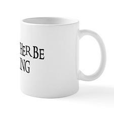 I'D RATHER BE SAILING Small Mug
