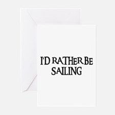 I'D RATHER BE SAILING Greeting Cards (Pk of 10