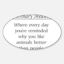 Vet Med: Animals Better Decal