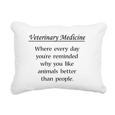 Vet Med: Animals Better Rectangular Canvas Pillow