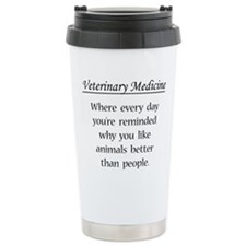 Vet Med: Animals Better Travel Mug