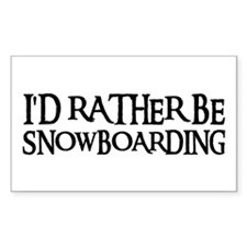 I'D RATHER BE SNOWBOARDING Rectangle Decal