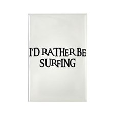 I'D RATHER BE SURFING Rectangle Magnet