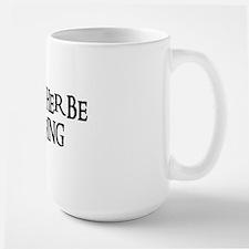 I'D RATHER BE SURFING Large Mug