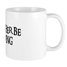 I'D RATHER BE SURFING Small Mug