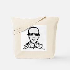 Cooper Lives! Tote Bag