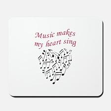 MUSIC MAKES HEART SING Mousepad