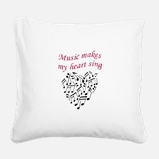 MUSIC MAKES HEART SING Square Canvas Pillow