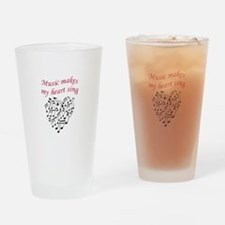MUSIC MAKES HEART SING Drinking Glass