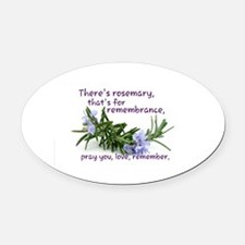 Pray you, love Remember Oval Car Magnet