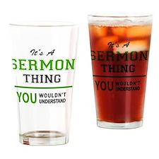 Unique The sermonator Drinking Glass