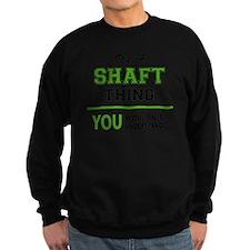 Unique Shaft Sweatshirt