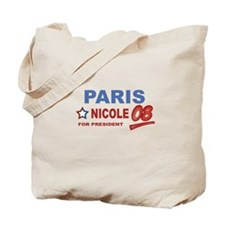 Paris and Nicole for presiden Tote Bag