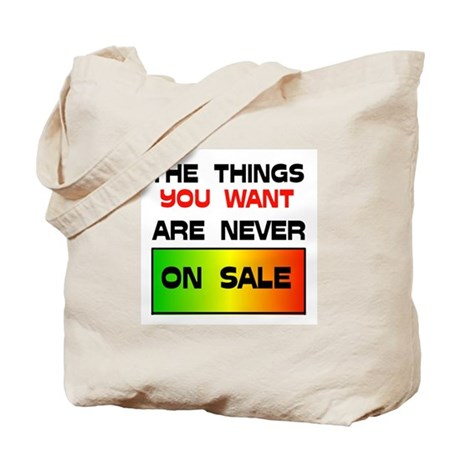 NEVER ON SALE Tote Bag