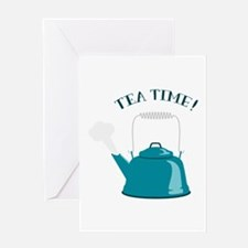 Tea Kettle Time Greeting Cards