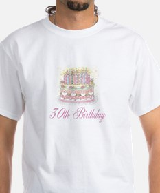 30th BIRTHDAY White T-shirt