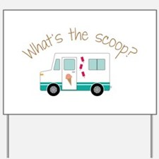 What's The Scoope? Yard Sign